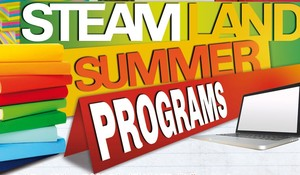 Steam Land Summer Programs 2020
